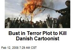 Bust in Terror Plot to Kill Danish Cartoonist