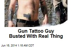 Gun Tattoo Guy Busted With Real Thing