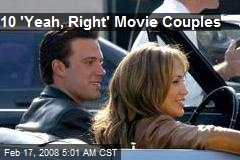 10 'Yeah, Right' Movie Couples