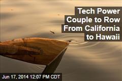 Tech Power Couple to Row From California to Hawaii