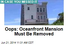 Oceanfront Mansion Built in Park Must Be Removed