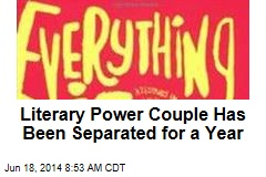 Literary Power Couple Has Been Separated for a Year
