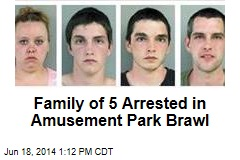 Family of 5 Arrested in Amusement Park Brawl