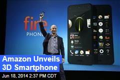 Amazon Unveils 3D Smartphone