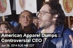 American Apparel Boots Controversial CEO