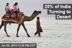 25% of India Turning to Desert