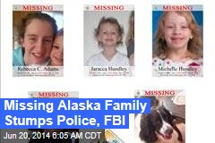 Missing Alaska Family Stumps Police, FBI