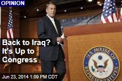 Back to Iraq? It's Up to Congress