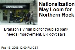 Nationalization May Loom for Northern Rock