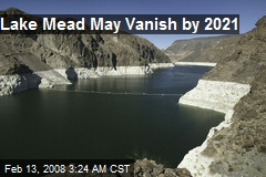Lake Mead May Vanish by 2021