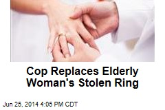 Cop Replaces Elderly Woman's Stolen Ring