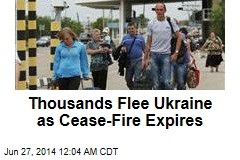 Thousands Flee Ukraine as Cease-Fire Expires