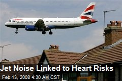 Jet Noise Linked to Heart Risks