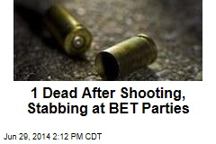1 Dead After Shooting, Stabbing at BET Parties