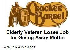 Elderly Veteran Loses Job for Giving Away Muffin