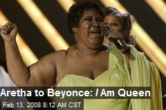 Aretha to Beyonce: I Am Queen