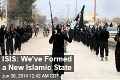 ISIS Declares New Islamic Caliphate