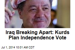 Iraq Breaking Apart: Kurds Plan Independence Vote