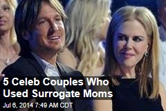 5 Celeb Couples Who Used Surrogate Moms