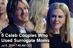 5 Celeb Couples Who Used Surrogate Moms