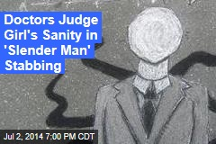 Insanity Plea Looms in 'Slender Man' Stabbing