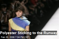 Polyester Sticking to the Runway