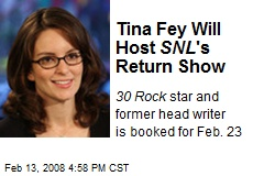 Tina Fey Will Host SNL 's Return Show