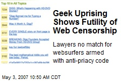 Geek Uprising Shows Futility of Web Censorship