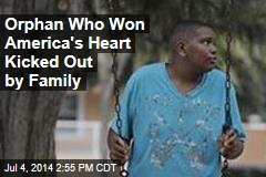 Orphan Who Won America's Heart Kicked Out by Family