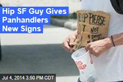 Guy Gives Panhandlers 'Cooler' Signs