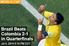 Brazil Beats Colombia 2-1 in Quarterfinals