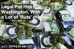 Washington Gets Ready for Legal Pot