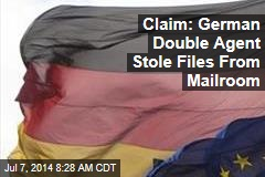 Claim: German Double Agent Stole Files From Mailroom