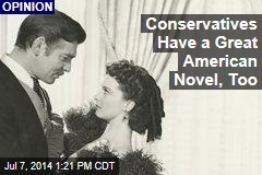 Conservatives Have a Great American Novel, Too