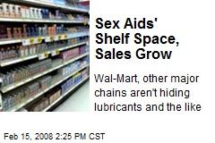 Sex Aids' Shelf Space, Sales Grow