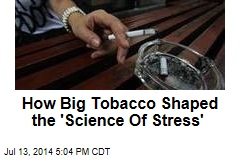 How Big Tobacco Shaped the 'Science Of Stress'