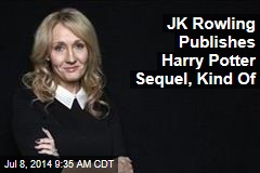 JK Rowling Publishes Harry Potter Sequel, Kind Of