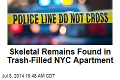 Skeletal Remains Found in Trash-Filled NYC Apartment