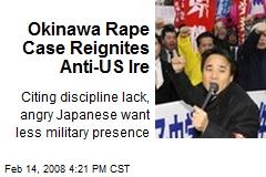 Okinawa Rape Case Reignites Anti-US Ire