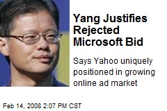 Yang Justifies Rejected Microsoft Bid