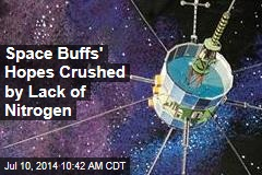 Space Buffs' Hopes Crushed by Lack of Nitrogen