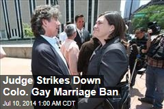 Judge Strikes Down Colo. Gay Marriage Ban
