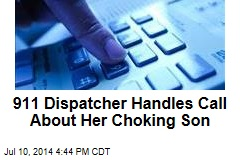 911 Dispatcher Handles Call About Her Choking Son