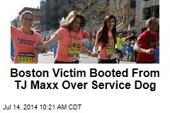 Boston Victim Booted From TJ Maxx Over Service Dog