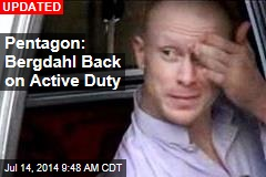 Pentagon: Bergdahl May Return to Duty Today