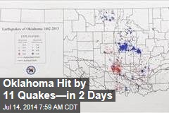 Oklahoma Hit by 11 Quakes—in 2 Days