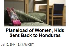 Planeload of Women, Kids Sent Back to Honduras
