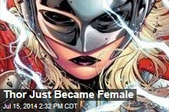 Thor Just Became Female
