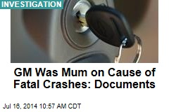 GM Was Mum on Cause of Fatal Crashes: Documents