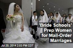 'Bride Schools' Prep Women for Mail-Order Marriages